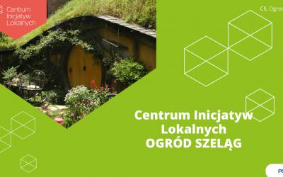 Centrum Inicjatyw Lokalnych Ogród Szeląg